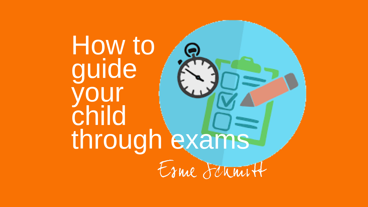 How to guide your child through exams
